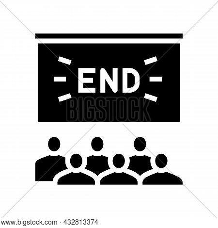 Movie End In Cinema Glyph Icon Vector. Movie End In Cinema Sign. Isolated Contour Symbol Black Illus