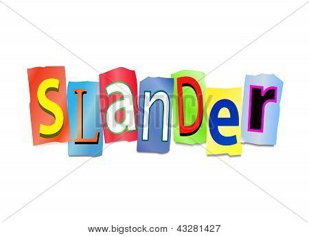 Slander Concept.