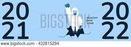 Horizontal 2022 New Year Banner, Poster Design Concept. Protect From Coronavirus. Fight Virus. Docto