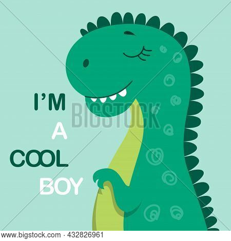 Happy Baby Dinosaur. I Cool Boy. Pictures For Children. Images For Printing On Fabric. Life Before O