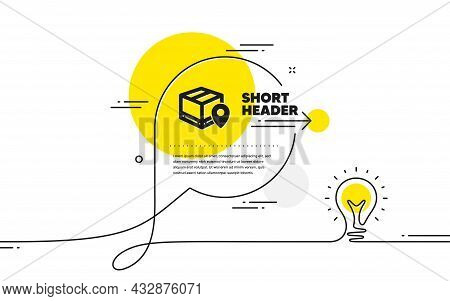 Parcel Tracking Icon. Continuous Line Idea Chat Bubble Banner. Delivery Monitoring Sign. Shipping Bo