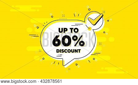 Up To 60 Percent Discount. Check Mark Yellow Chat Banner. Sale Offer Price Sign. Special Offer Symbo