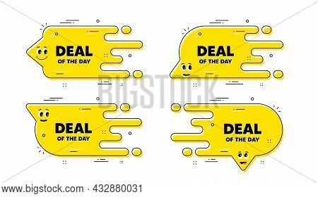 Deal Of The Day Text. Cartoon Face Transition Chat Bubble. Special Offer Price Sign. Advertising Dis
