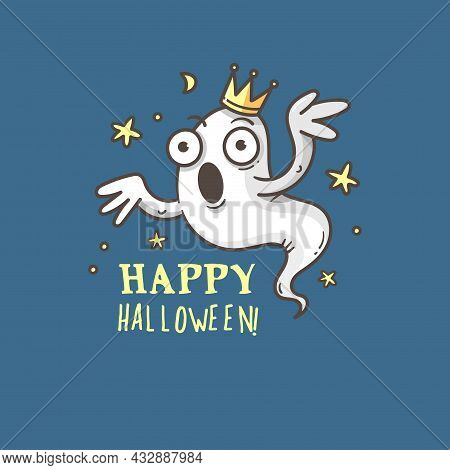 Doodle Card With Cute Cartoon Ghost. Fabulous Fictional Character. Halloween Poster. Vector Contour