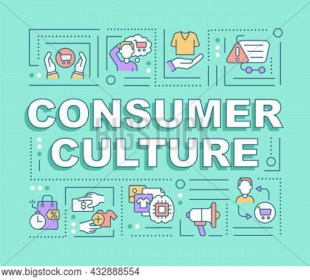 Consumer Culture Word Concepts Banner. Consumerism Lifestyle. Infographics With Linear Icons On Blue
