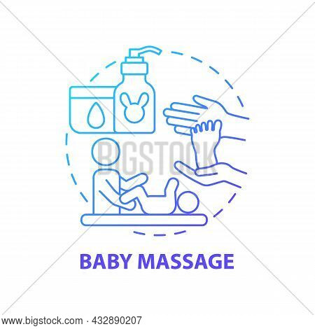 Baby Massage Blue Gradient Concept Icon. Rubbing Infant Body Abstract Idea Thin Line Illustration. B