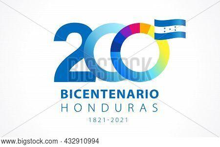 200 Years Anniversary Bicentenario Honduras, Spanish Text - Honduras Bicentennial, Independence Day