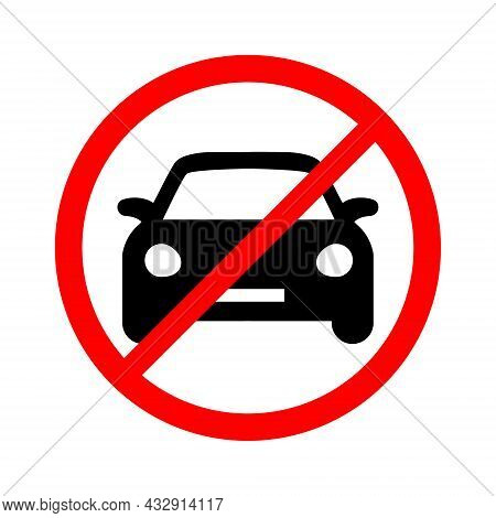 Car Prohibition Sign. Parking Prohibition Sign On A White Background. Vector Illustration.