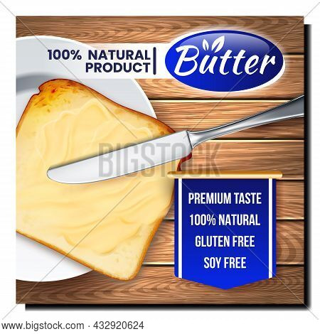 Butter Natural Product Promotional Banner Vector. Toast Bread With Smeared Butter By Knife On Advert