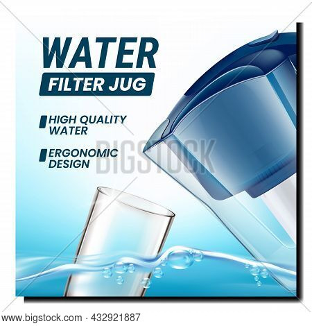 Water Filter Jug Creative Promotion Banner Vector. Water Filter Jug, Glass And Purified Drink On Adv