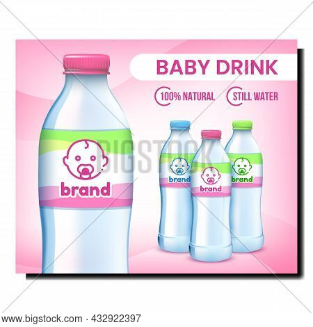 Baby Drink Creative Promotional Banner Vector. Baby Drink Blank Bottle On Advertising Poster. Refres