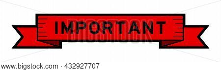 Vintage Red Color Ribbon Banner With Word Important On White Background