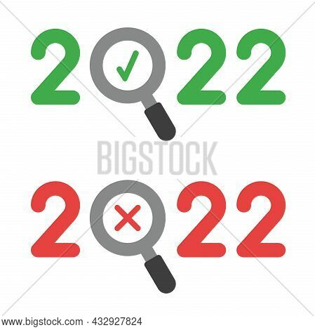 New Year Vector Concept, 2022 With Magnifying Glass Instead Of Zero, Check Mark And X Mark, Approve