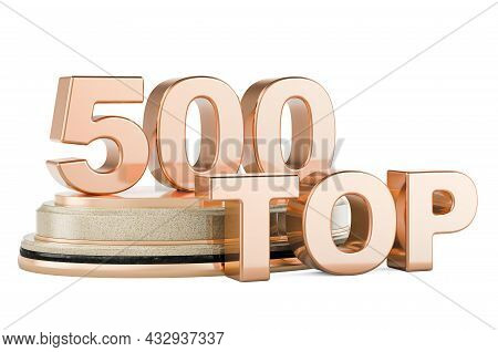 Top 500, Podium Award. 3d Rendering Isolated On White Background