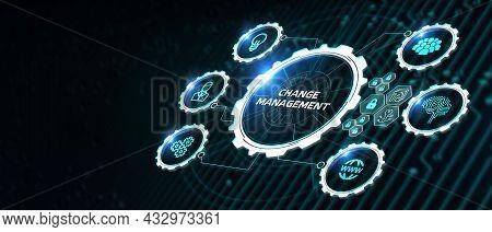 Change Management, Business Concept. Business, Technology, Internet And Network Concept 3d Illustrat
