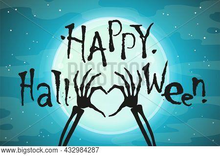 Happy Halloween Banner Background. Full Moon On A Background Of Dark Sky, Skeleton Of Hand Bones Sho