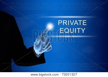 Business Hand Clicking Private Equity Button On Touch Screen