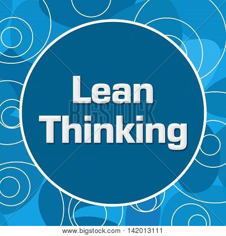 Lean thinking text written over blue random circular background.