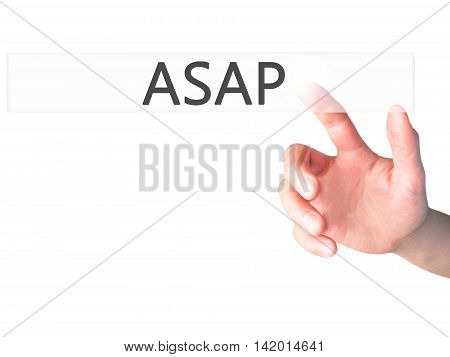 Asap - Hand Pressing A Button On Blurred Background Concept On Visual Screen.