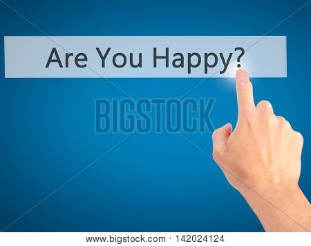 Are You Happy ? - Hand Pressing A Button On Blurred Background Concept On Visual Screen.