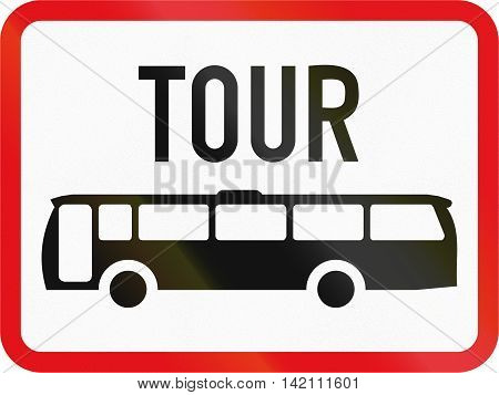 Road Sign Used In The African Country Of Botswana - The Primary Sign Applies To Tour Buses