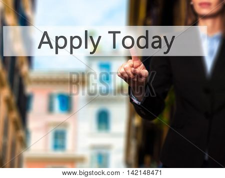 Apply Today - Isolated Female Hand Touching Or Pointing To Button