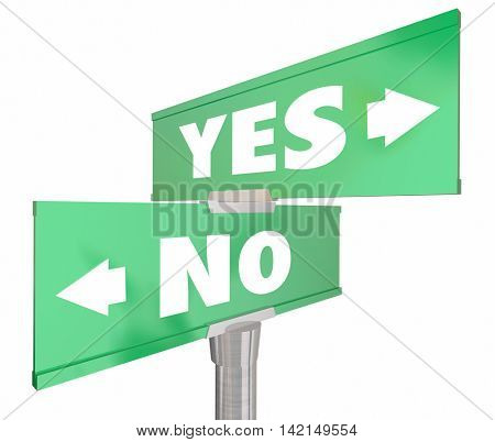 Yes Vs No Two 2 Way Road Sign Words 3d Illustration