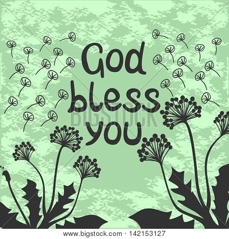 Bible lettering God bless you with flying dandelions