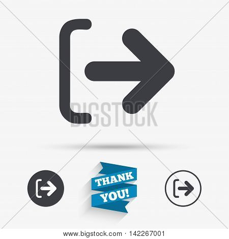Logout sign icon. Sign out symbol. Arrow icon. Flat icons. Buttons with icons. Thank you ribbon. Vector