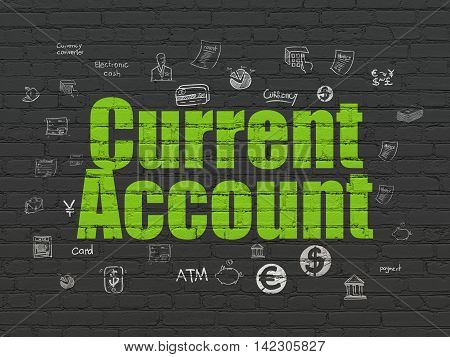 Money concept: Painted green text Current Account on Black Brick wall background with  Hand Drawn Finance Icons