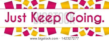 Just keep going text written over pink golden background.
