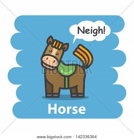 Horse vector illustration on isolated background.Cute Cartoon horse farm animal character speak Neigh on a speech bubble.From the series what the say animals
