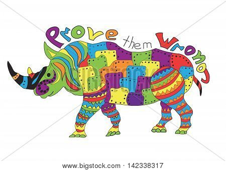Rhino zentangle stylized, vector, illustration, freehand pencil, doodle, color, pattern, hand drawn. rhinoceros, Motivation Inscription prove them wrong