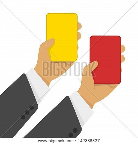 Hand of businessman showing yellow card and red card. Vector illustration of Soccer referees hand with red and yellow card.