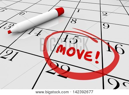 Move Date Day Moving Relocation Calendar Word Circled 3d Illustration