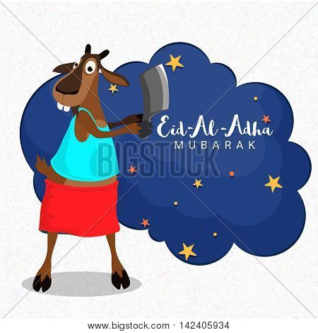 Funny cartoon of a Goat holding Cleaver Knife with stars decorated frame for Muslim Community, Festival of Sacrifice, Eid-Al-Adha Mubarak. Vector greeting card design.