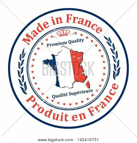 Made in France, Premium Quality (translation of the French text) - grunge label containing the map and flag colors of France. Print colors used