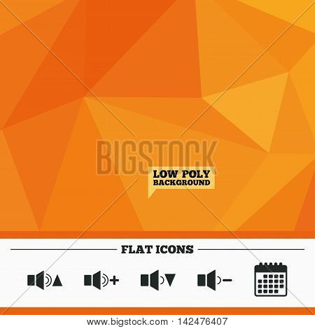Triangular low poly orange background. Player control icons. Sound louder and quieter signs. Dynamic symbol. Calendar flat icon. Vector
