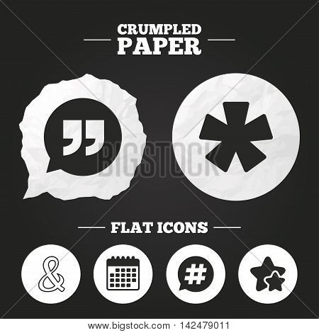 Crumpled paper speech bubble. Quote, asterisk footnote icons. Hashtag social media and ampersand symbols. Programming logical operator AND sign. Speech bubble. Paper button. Vector
