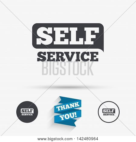 Self service sign icon. Maintenance button. Flat icons. Buttons with icons. Thank you ribbon. Vector
