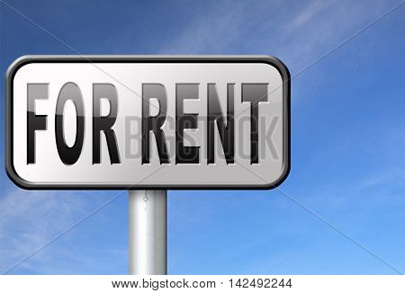 For rent sign, renting a house apartment or other real estate to let label. Home flat or room to let 3D illustration