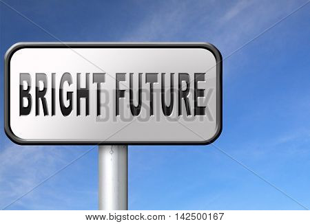 bright future ahead planning a happy future having a good plan road sign with text and word concept 3D illustration
