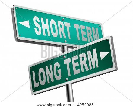 long term short term strategy planning or thinking plan and think ahead for the near and far future 3D illustration