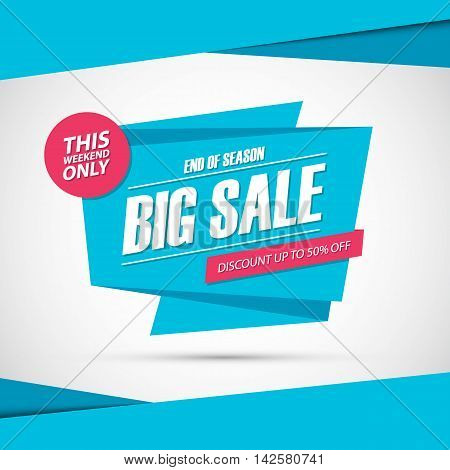 Big Sale, this weekend special offer banner, discount 50% off. End of season. Vector illustration.