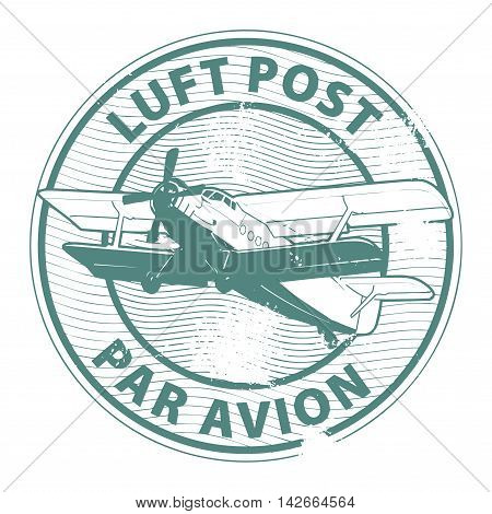 Grunge rubber stamp with plane and the text luft post, par avion written inside the stamp, vector illustration
