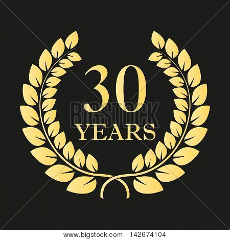 30 years anniversary laurel wreath icon or sign. Template for celebration and congratulation design. 30th anniversary golden label. Vector illustration.