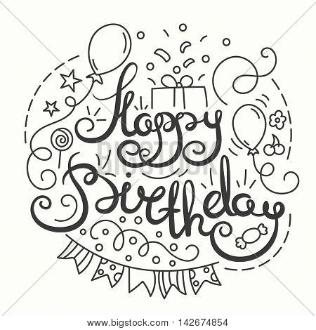 Happy Birthday Typographics Design. Hand drawn Letering card with Birthday Party Elements in line art style. Vector illustration with modern calligraphy.