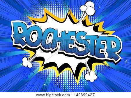 Rochester - Comic book style word on comic book abstract background.