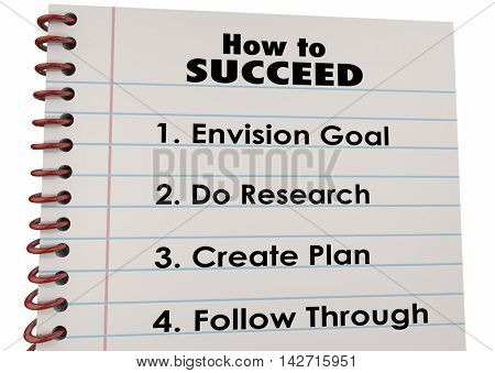 How to Succeed Plan Research Follow Through 3d Illustration