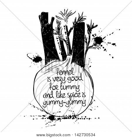 Hand drawn illustration of isolated black fennel silhouette on a white background. Typography poster with creative poetic quote inside - fennel is very good for tummy and like spice is yummy-yummy.